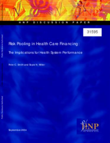 Risk Pooling In Health Care Financing The Implications For Health