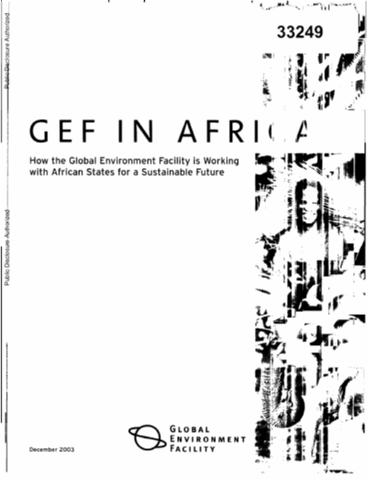 GEF in Africa : How the Global Environmental Facility is