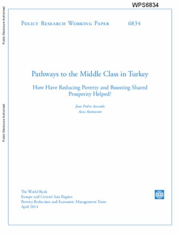 Pathways to the Middle Class in Turkey : How Have Reducing Poverty