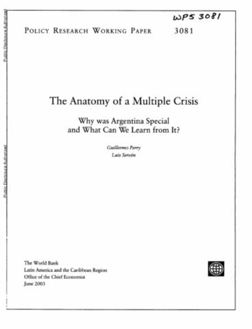 The Anatomy Of A Multiple Crisis Why Was Argentina Special And