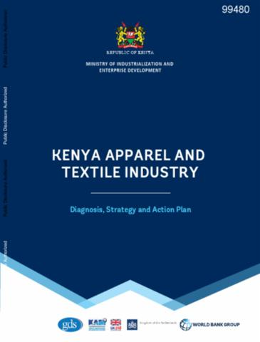 Kenya Apparel and Textile Industry : Diagnosis, Strategy and
