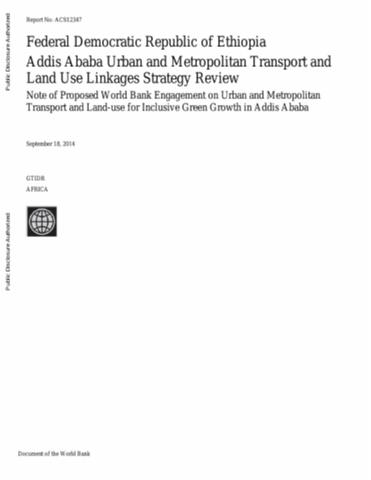 Addis Ababa Urban and Metropolitan Transport and Land Use Linkages