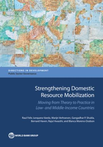 Strengthening domestic resource mobilization moving from theory strengthening domestic resource mobilization moving from theory to practice in low and middle income countries gumiabroncs Images