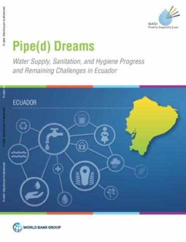 Pipe(d) Dreams : Water Supply, Sanitation, and Hygiene ...