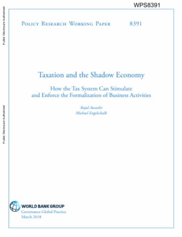 Taxation and the Shadow Economy : How the Tax System Can Stimulate