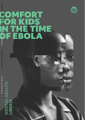 Comfort for Kids in the Time of Ebola : Mental Health Liberia