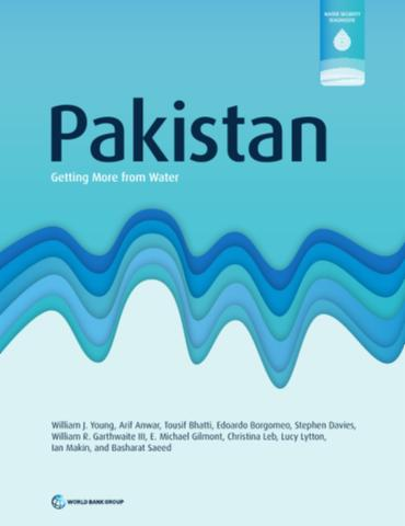 Pakistan : Getting More from Water