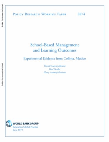 School-Based Management and Learning Outcomes : Experimental Evidence from Colima, Mexico