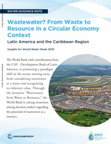 Wastewater? From Waste to Resource in a Circular Economy Context : Latin America and the Caribbean Region