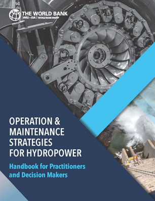 Operation and Maintenance Strategies for Hydropower : Handbook for Practitioners and Decision Makers