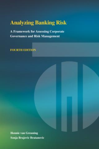 Analyzing Banking Risk 4th Edition A Framework For Assessing Corporate Governance And Risk Management