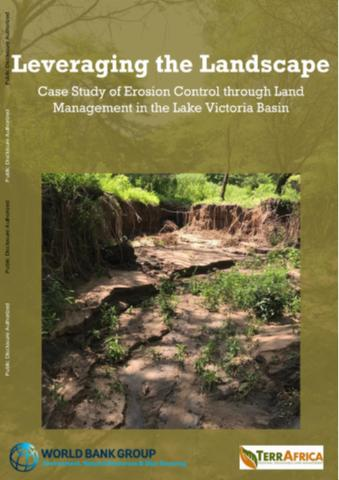 Leveraging The Landscape Case Study Of Erosion Control Through Land Management In The Lake Victoria Basin