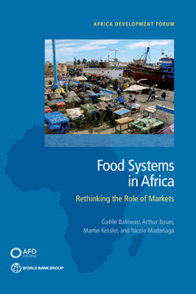 Food Systems in Africa : Rethinking the Role of Markets